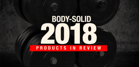 Body-Solid 2018 Products in Review